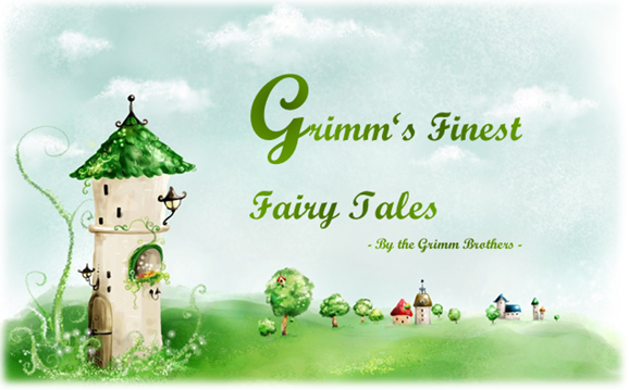 Grimm's Finest Fairy Tales