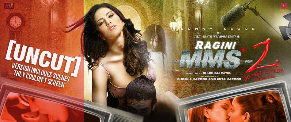 Ragini MMS 2 (Uncut Version)