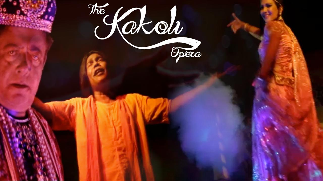 The Kakoli Opera