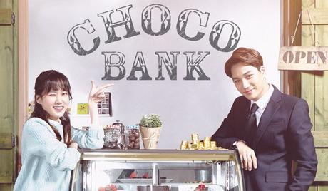 Choco Bank k-drama