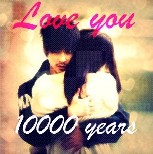 Love You 10000 Years