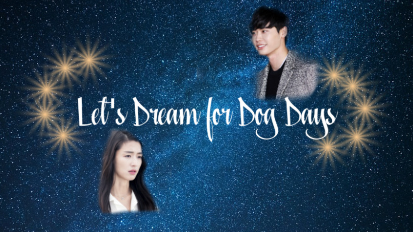 Let's Dream For Dog Days