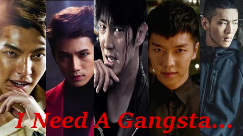 I Need A Gangsta