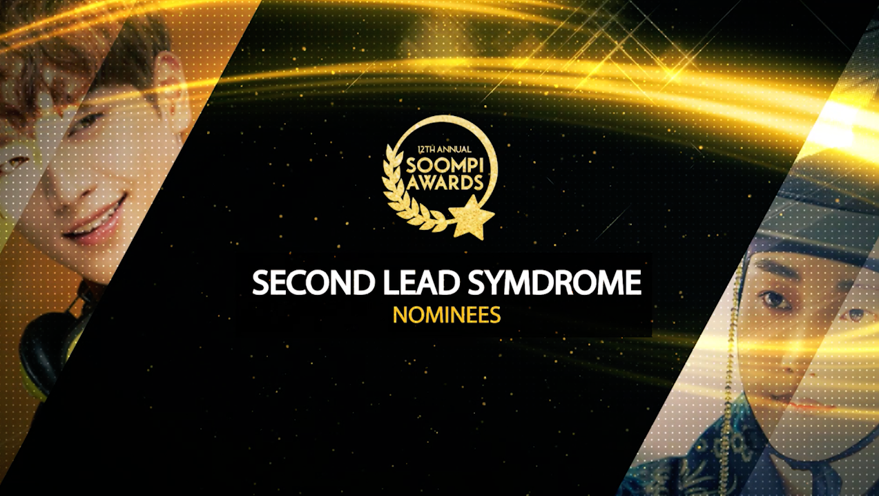 Soompi Awards Episode 24: Second Lead Syndrome