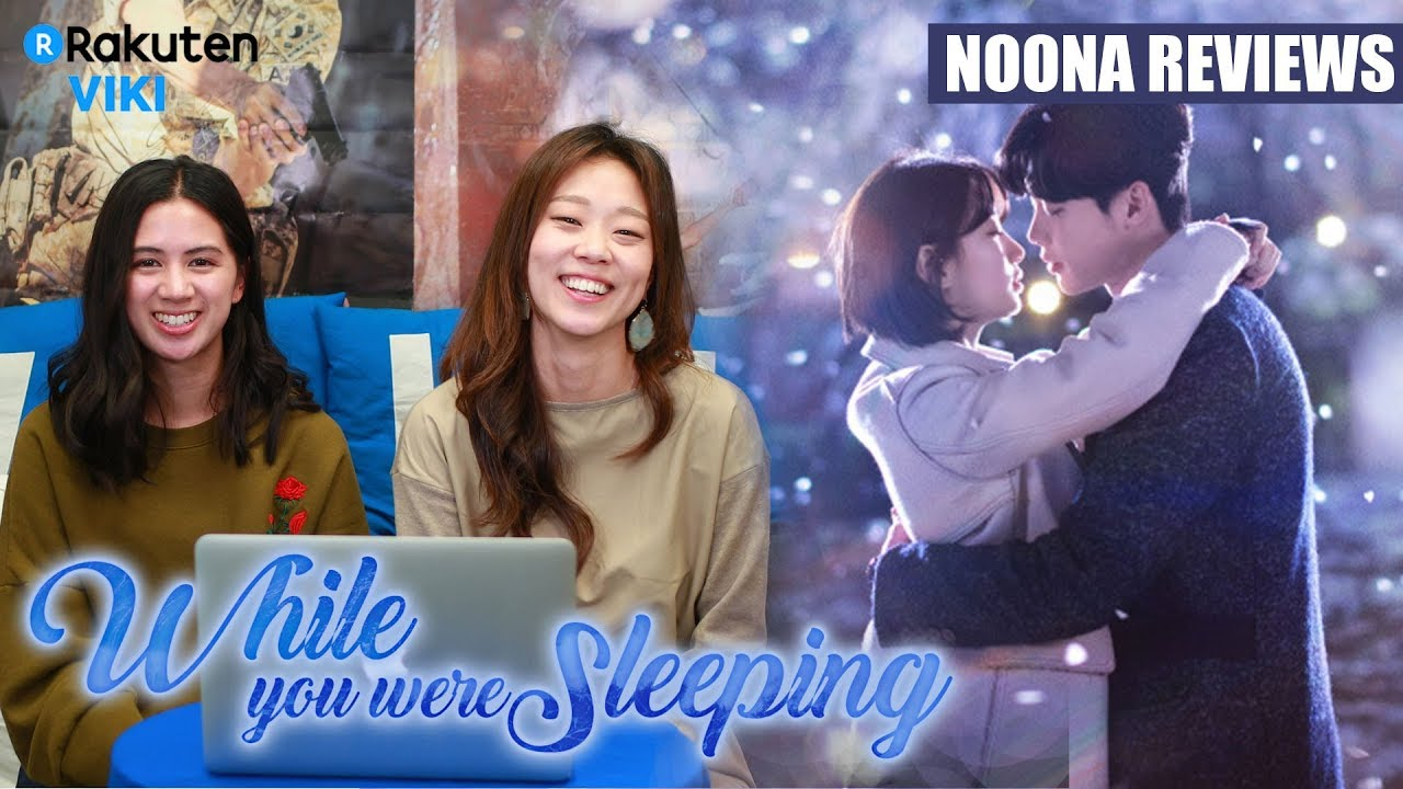 "Viki Life Episode 7: Noona Reviews: ""While You Were Sleeping"""